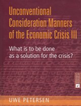 Unconventional  Consideration Manners  of the Economic Crisis III